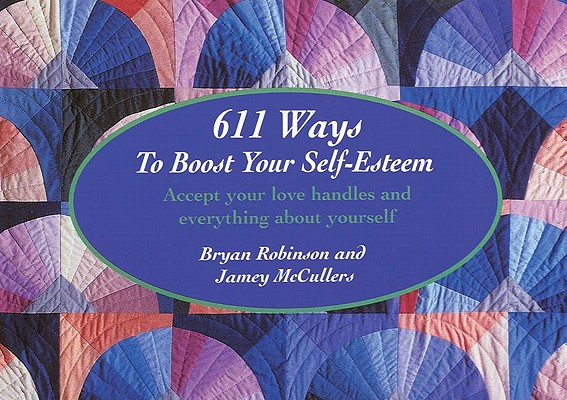 611 Ways to Boost Your Self Esteem