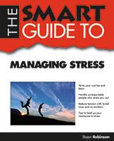 Smart Guide to Managing Stress