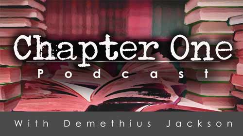Chapter One with Demethius Jackson