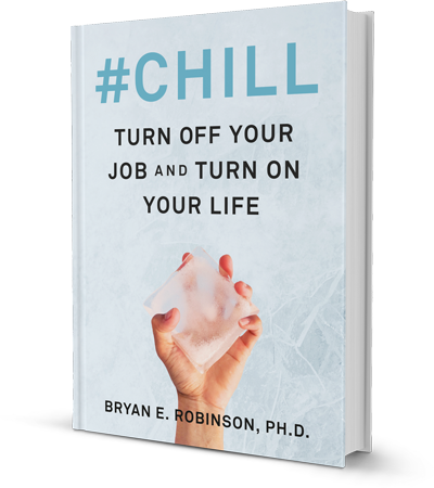 Chill: Turn off your job and turn on your life!